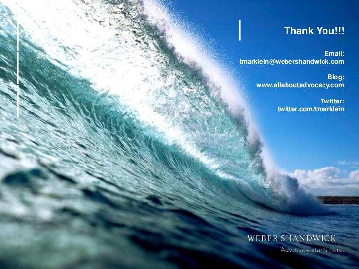 Thank You!!!                                Email:         tmarklein@webershandwick.com                                 Bl...