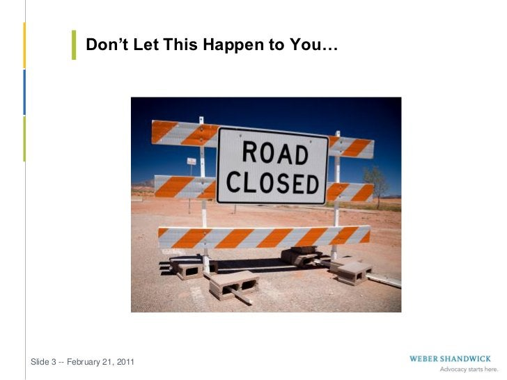 Don't Let This Happen to You…Slide 3 -- February 21, 2011