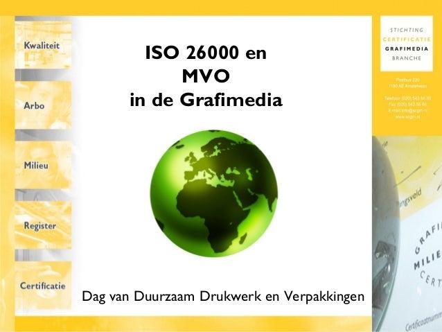 ISO 26000 en MVO in de Grafimedia Dag van Duurzaam Drukwerk en Verpakkingen