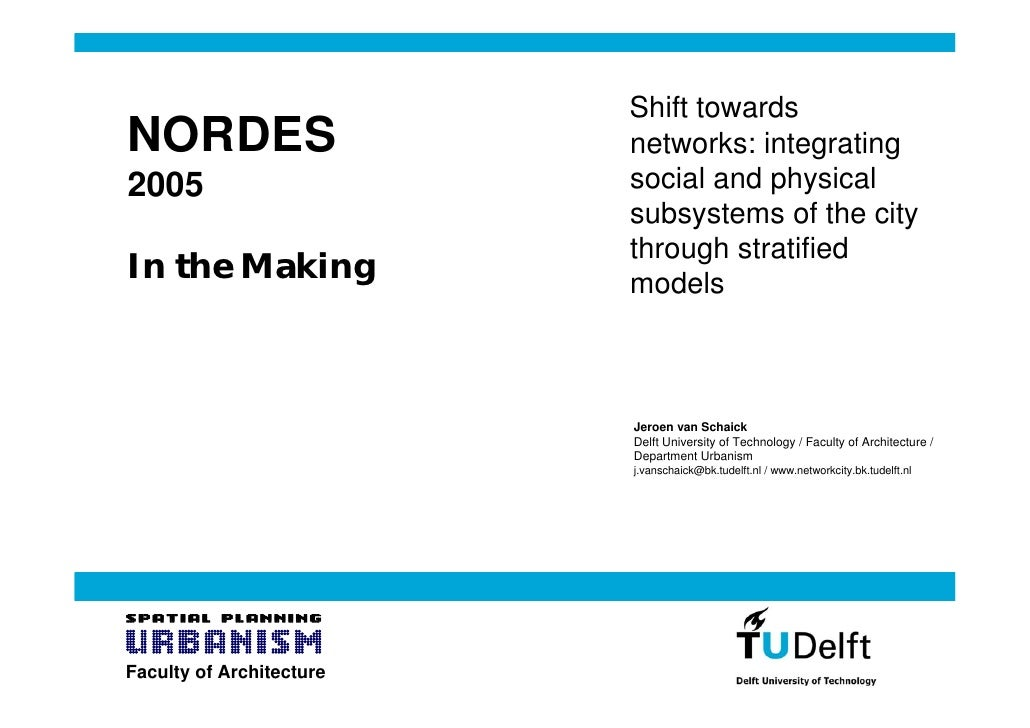 Shift towards NORDES                    networks: integrating 2005                      social and physical               ...