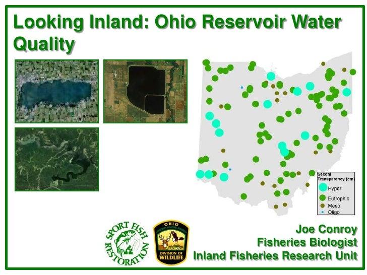 Looking Inland: Ohio Reservoir WaterQuality                                      Joe Conroy                               ...