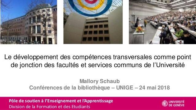 Le développement des compétences transversales comme point de jonction des facultés et services communs de l'Université Ma...