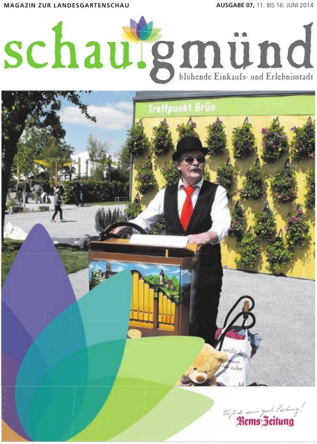 2 INHALT, SCHAU.ECHO Gmünder Gartenschau auf Rekordjagd Allein im ersten Monat schon über 300 000 Besucher Es wird aber ke...
