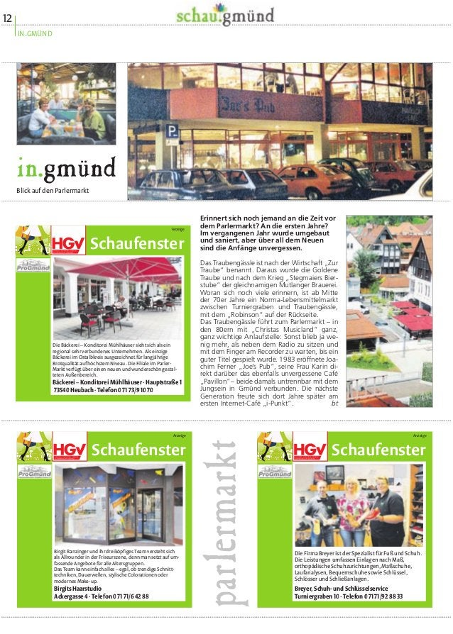 in.gmünd  Parlermarkt: vielfältig genutzt  Zwischen Gartenschau und historischer  Altstadt liegt der Parlermarkt mit Praxe...