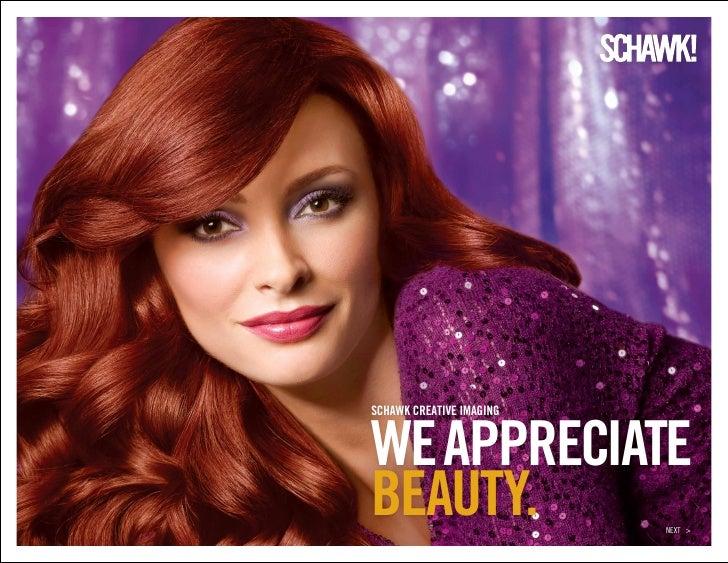 Schawk creative imagingwe appreciatebeauty.                   Next >