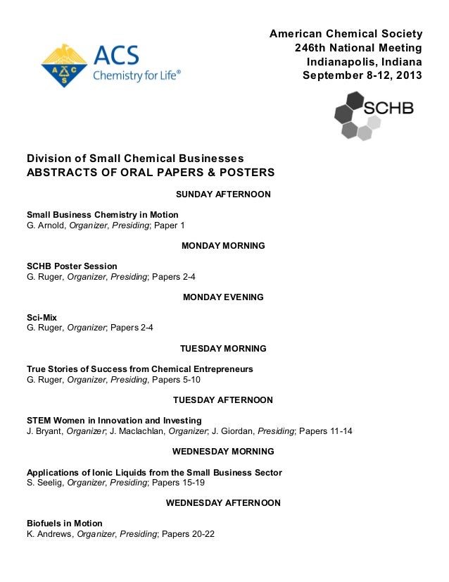 American Chemical Society 246th National Meeting Indianapolis, Indiana September 8-12, 2013 Division of Small Chemical Bus...