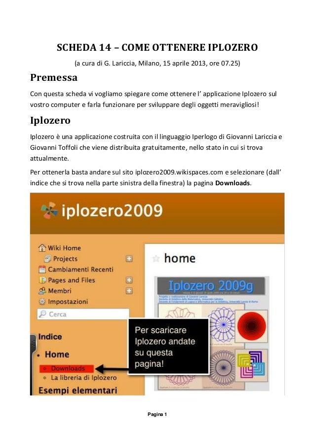 Pagina 1SCHEDA 14 – COME OTTENERE IPLOZERO(a cura di G. Lariccia, Milano, 15 aprile 2013, ore 07.25)PremessaCon questa sch...