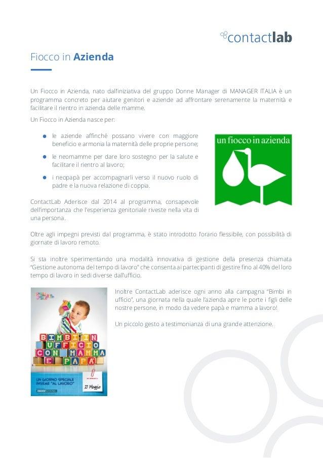 Fiocco in Azienda Un Fiocco in Azienda, nato dall'iniziativa del gruppo Donne Manager di MANAGER ITALIA è un programma con...
