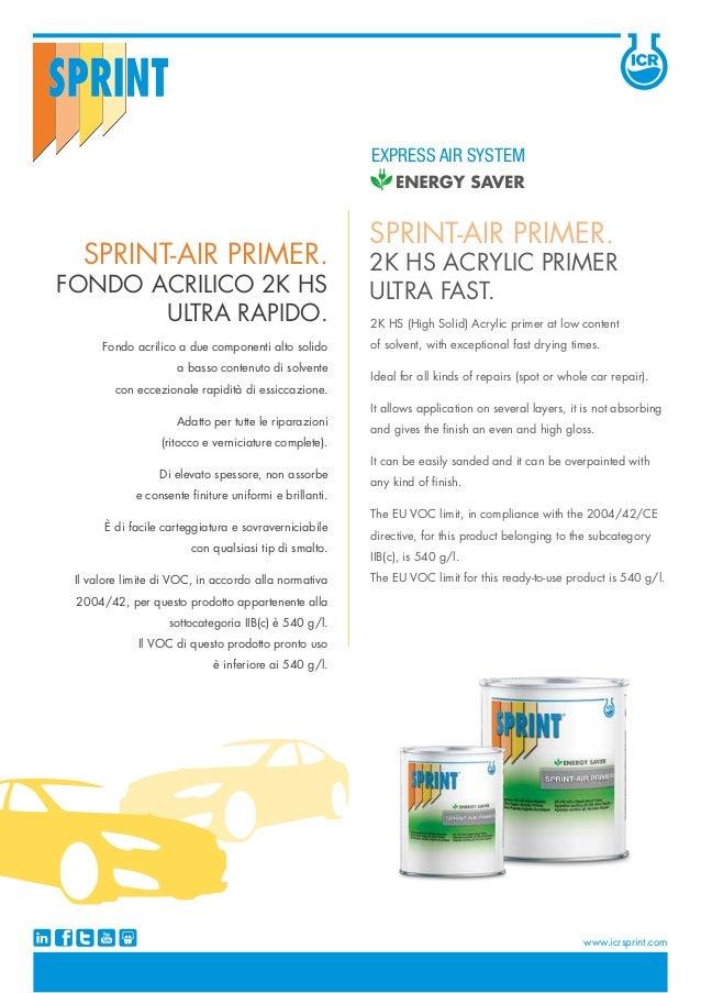 Fondo acrilico a due componenti alto solido a basso contenuto di solvente con eccezionale rapidità di essiccazione. Adatto...