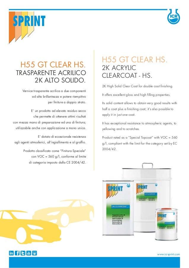 Vernice trasparente acrilica a due componenti ad alta brillantezza e potere riempitivo per finiture a doppio strato. E' un...