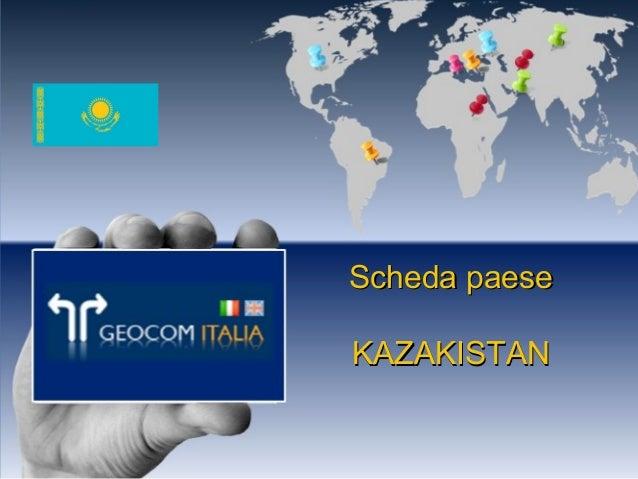Scheda paeseScheda paese KAZAKISTANKAZAKISTAN