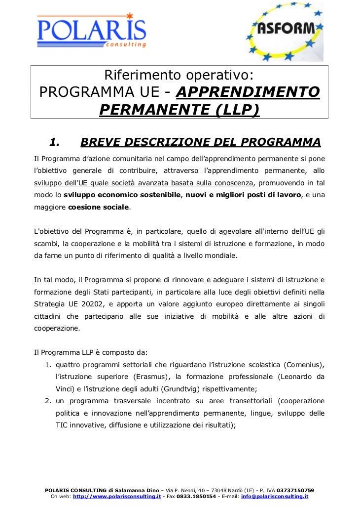 Riferimento operativo: PROGRAMMA UE - APPRENDIMENTO       PERMANENTE (LLP)    1.          BREVE DESCRIZIONE DEL PROGRAMMAI...
