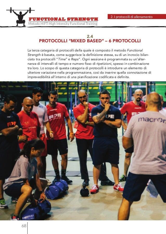 "68 2. I protocolli di allenamento Metodo HIFT-High Intensity Functional Training FUNCTIONAL STRENGTH 2.4 PROTOCOLLI ""MIXED..."