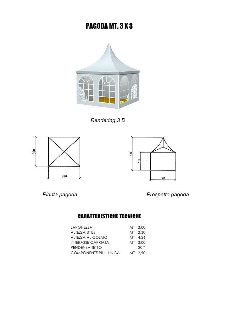 PAGODA MT. 3 X 3                         Rendering 3 D     Pianta pagoda                                 Prospetto pagoda ...