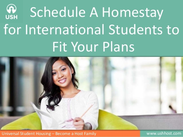 Schedule A Homestay for International Students to Fit Your Plans  Universal Student Housing – Become a Host Family  www.us...
