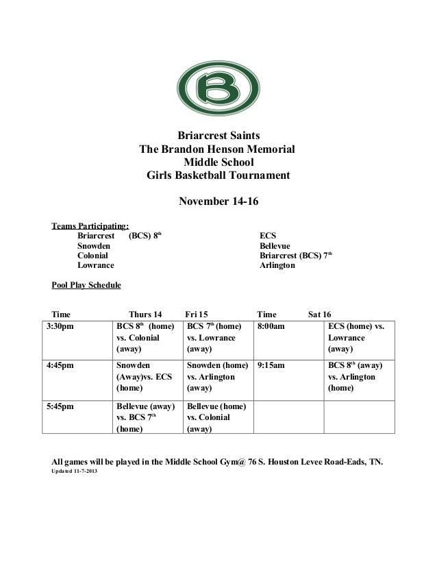 Briarcrest Saints The Brandon Henson Memorial Middle School Girls Basketball Tournament November 14-16 Teams Participating...