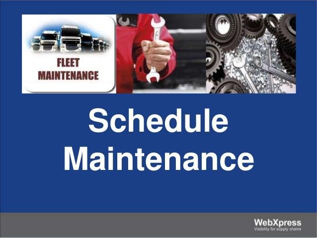 Schedule Maintenance