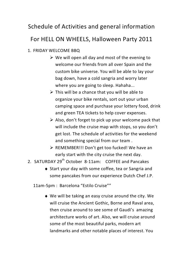 Schedule of Activities and general information<br />For HELL ON WHEELS, Halloween Party 2011<br /><ul><li>FRIDAY WELCOME BBQ