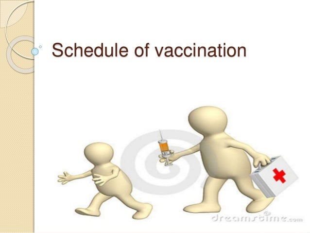 Schedule of vaccination