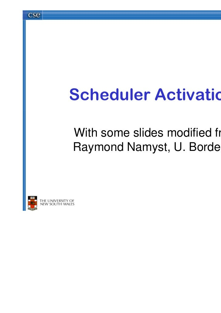 Scheduler ActivationsWith some slides modified fromRaymond Namyst, U. Bordeaux
