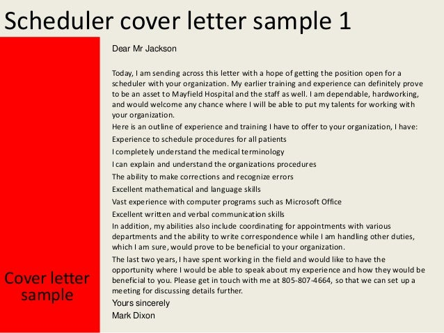 Amazing Cover Letters For Scheduler