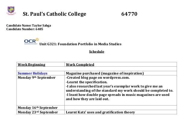 St. Paul's Catholic College 64770 Candidate Name: Taylor Sabga Candidate Number: 6485 Unit G321: Foundation Portfolio in M...