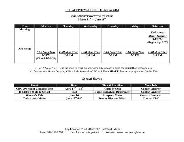 CBC ACTIVITY SCHEDULE - Spring 2014 COMMUNITY BICYCLE CENTER March 31st – June 18th Shop Location: 284 Hill Street  Bidde...