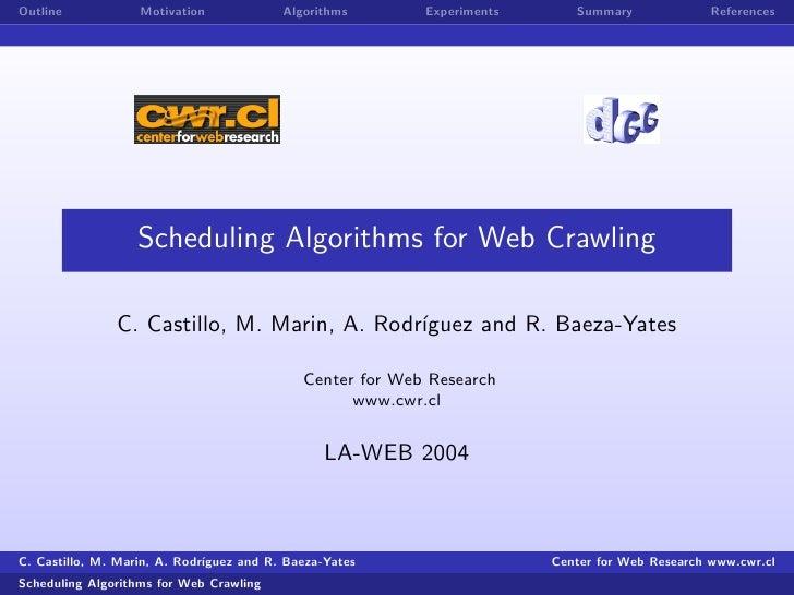 Outline            Motivation             Algorithms       Experiments      Summary              References               ...