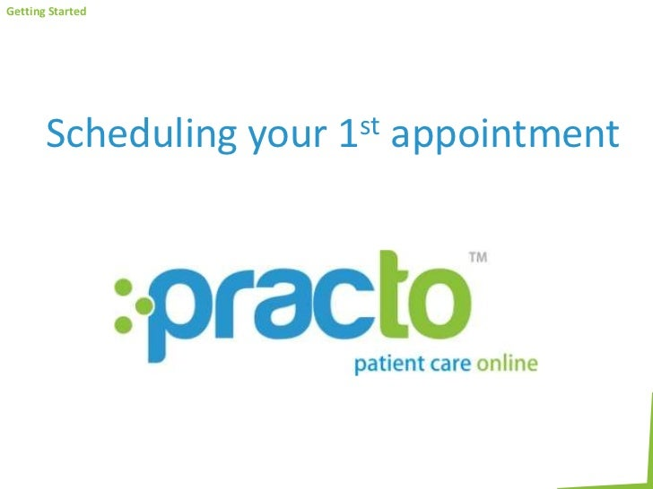 Scheduling your 1st appointment<br />