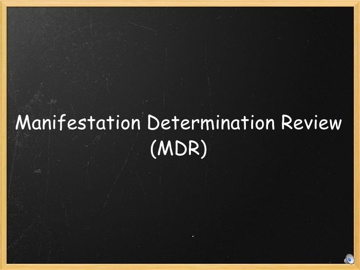 manifestation determination paperwork Aedy referral form  placement during completion of form  a manifestation  determination must be conducted for a student with disabilities when the lea is.