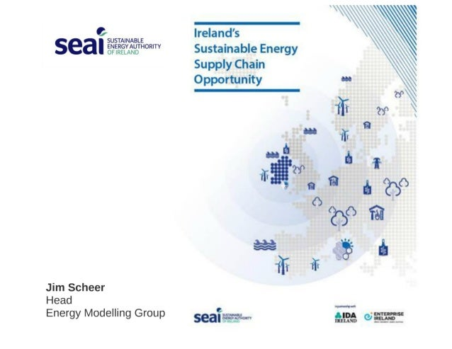 Ireland's Sustainable Energy Supply Chain Opportunity - Jim Scheer