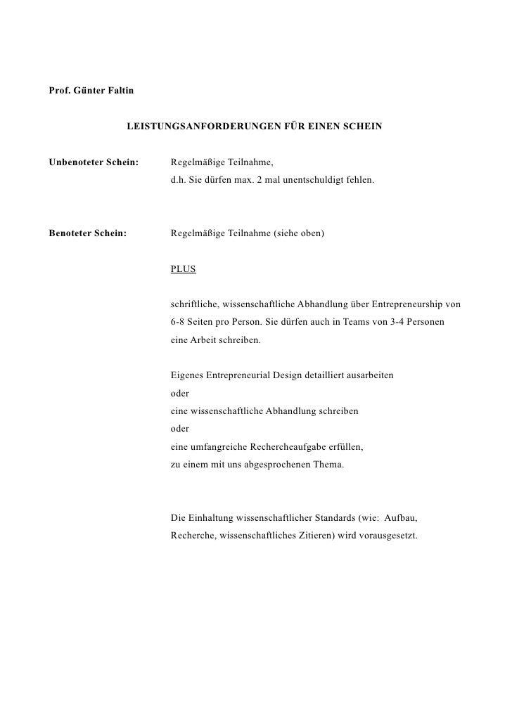Prof. Günter Faltin                 LEISTUNGSANFORDERUNGEN FÜR EINEN SCHEINUnbenoteter Schein:    Regelmäßige Teilnahme,  ...