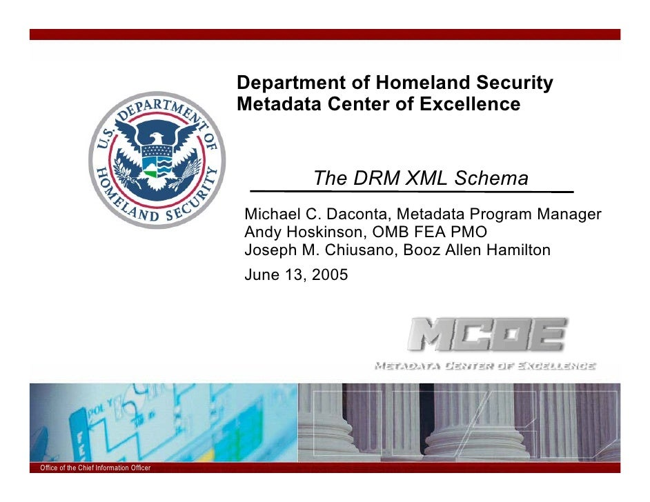 Department of Homeland Security                                         Metadata Center of Excellence                     ...