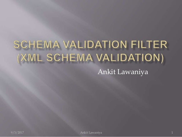 Schema validation filter (xml schema validation)