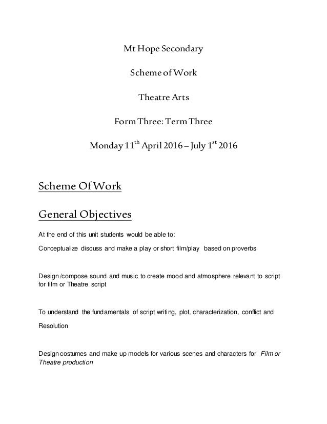 Mt Hope Secondary Scheme of Work Theatre Arts Form Three: Term Three Monday 11th April 2016 – July 1st 2016 Scheme OfWork ...