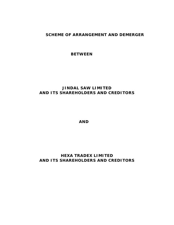 SCHEME OF ARRANGEMENT AND DEMERGER           BETWEEN         JINDAL SAW LIMITEDAND ITS SHAREHOLDERS AND CREDITORS         ...