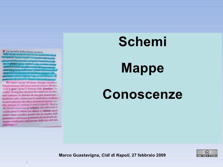 Schemi Mappe Conoscenze [ Marco Guastavigna,  Cidi di Napoli , 27 febbraio 2009