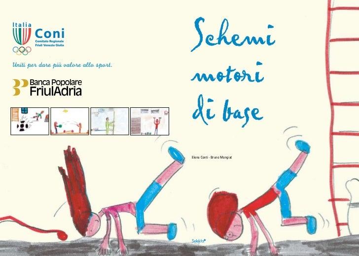 Schemimotoridi baseElena Conti - Bruno Mongiat