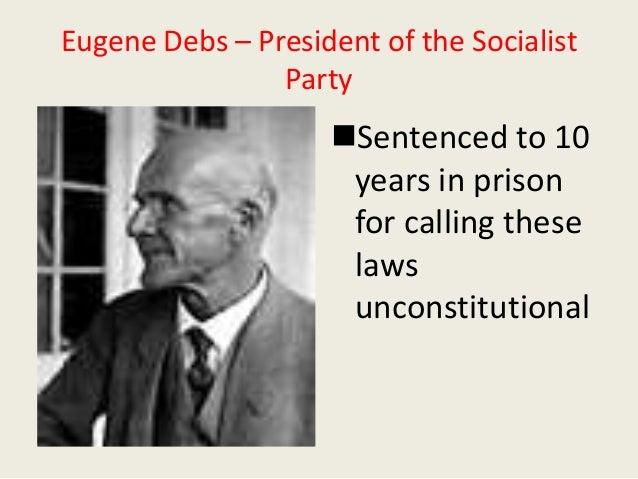 the sedition acts was eugene debs Espionage and sedition acts nbc  and so the espionage act was augmented in 1918 with the sedition act eugene debs was.