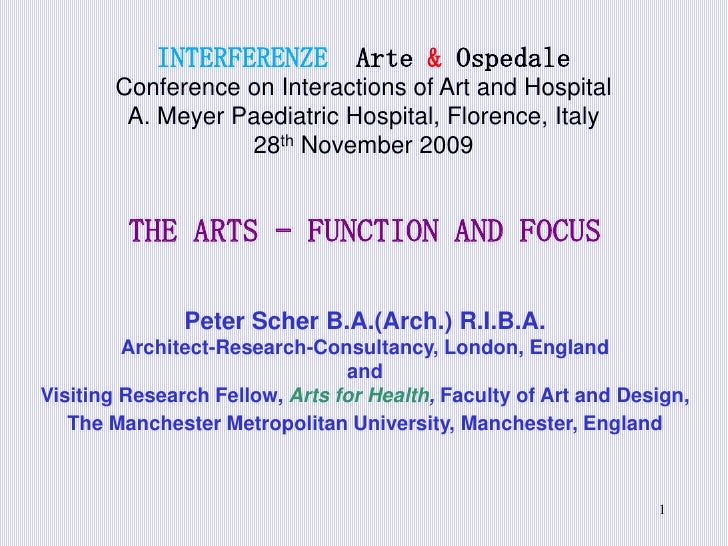INTERFERENZE  Arte & OspedaleConference on Interactions of Art and Hospital A. Meyer Paediatric Hospital, Florence, Italy2...