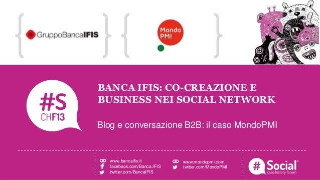 NOME COGNOME   RUOLO   AZIENDALOGO TITOLO DELLA CASE HISTORYBANCA IFIS: CO-CREAZIONE EBUSINESS NEI SOCIAL NETWORKBlog e co...