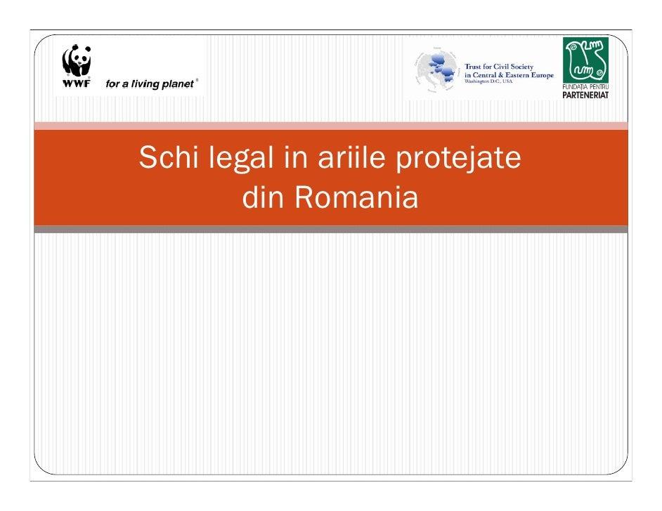 Schi legal in ariile protejate         din Romania