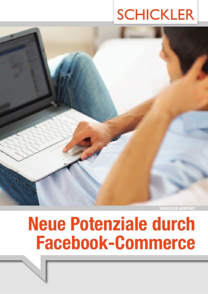 SCHICKLER KOMPAKTNeue Potenziale durch Facebook-Commerce