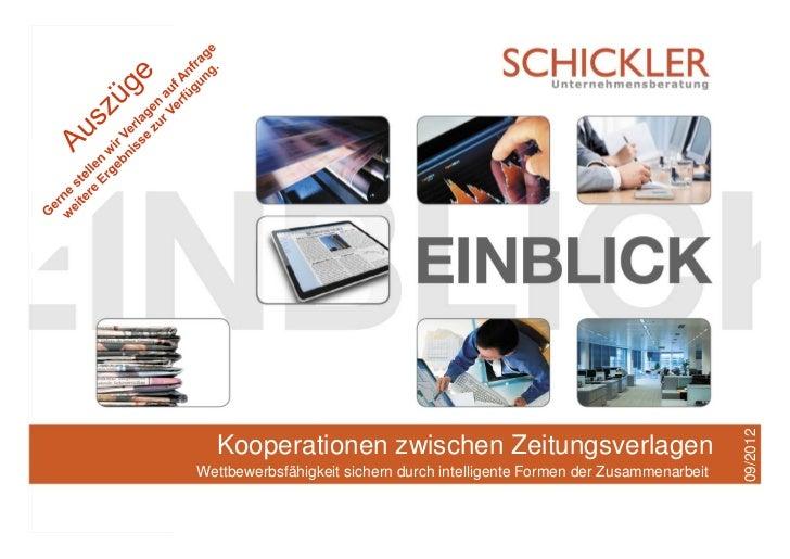 Kooperationen von regionalen ZeitungsverlagenWettbewerbsfähigkeit sichern durch intelligente Formen der Zusammenarbeit, Se...