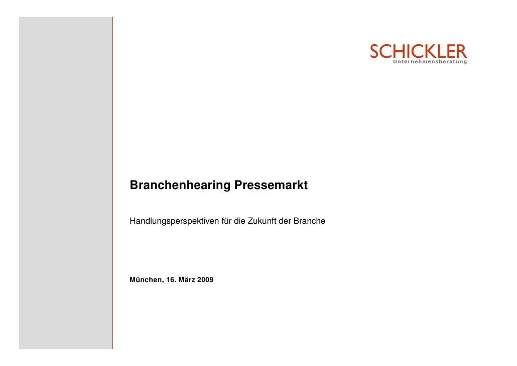 Schickler Präsentation Branchenhearing Pressewirtschaft