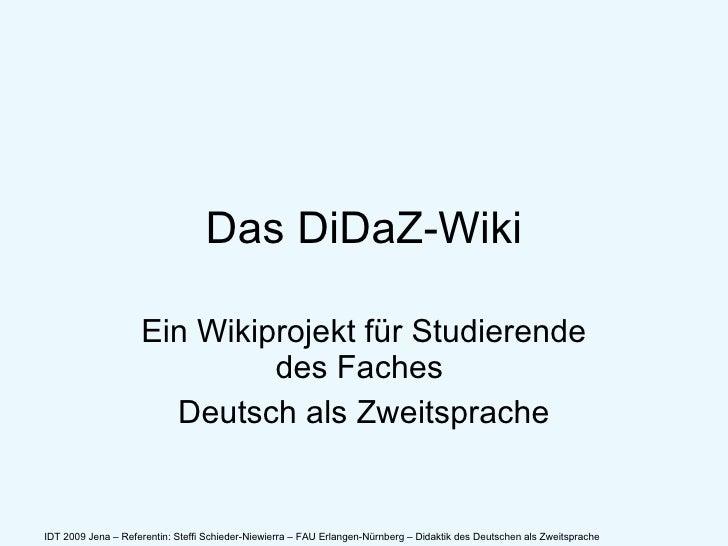 Das DiDaZ-Wiki Ein Wikiprojekt für Studierende des Faches  Deutsch als Zweitsprache