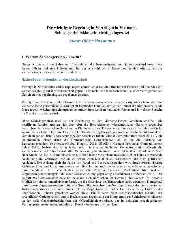 1 Die wichtigste Regelung in Verträgen in Vietnam - Schiedsgerichtsklauseln richtig eingesetzt Autor: Oliver Massmann 1. W...