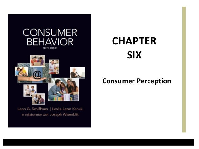 CHAPTER    SIXConsumer Perception
