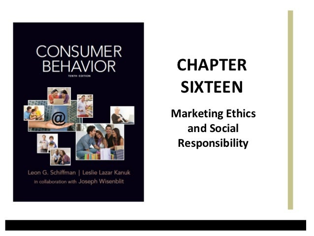 CHAPTER SIXTEENMarketing Ethics  and Social Responsibility