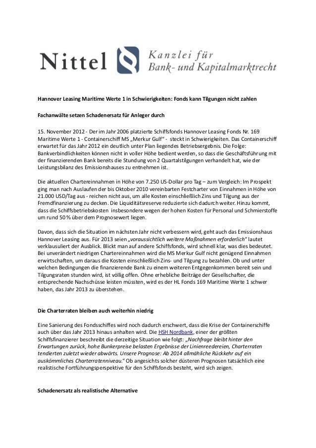 Hannover Leasing Maritime Werte 1 in Schwierigkeiten: Fonds kann Tilgungen nicht zahlenFachanwälte setzen Schadenersatz fü...